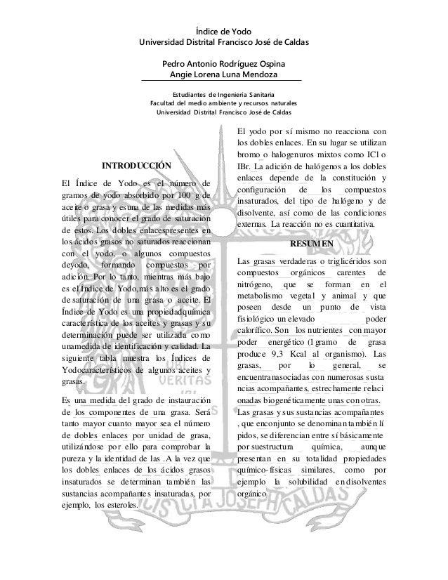 Índice de Yodo Universidad Distrital Francisco José de Caldas Pedro Antonio Rodríguez Ospina Angie Lorena Luna Mendoza Est...