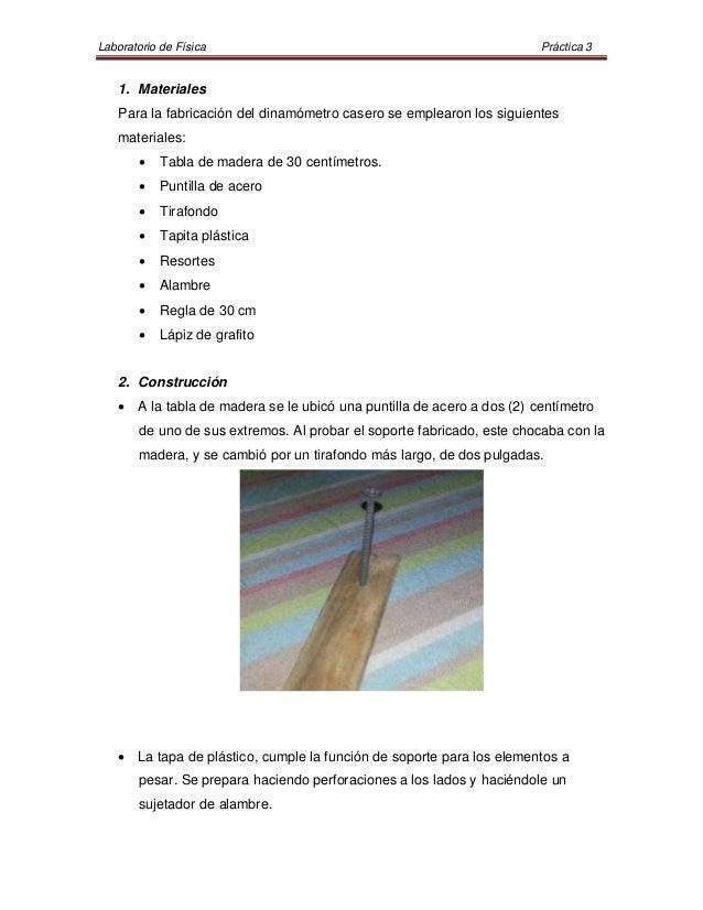 Laboratorio de Física                                                   Práctica 3    1. Materiales    Para la fabricación...