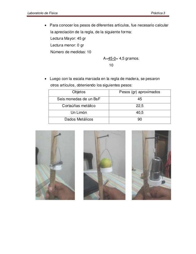 Laboratorio de Física                                                       Práctica 3             Para conocer los pesos...