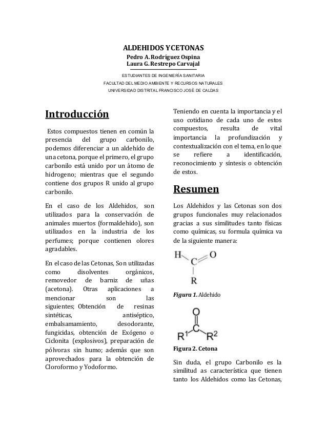 ALDEHIDOS Y CETONAS  Pedro A. Rodríguez Ospina  Laura G. Restrepo Carvajal  ESTUDIANTES DE INGENIERÍA SANITARIA  FACULTAD ...
