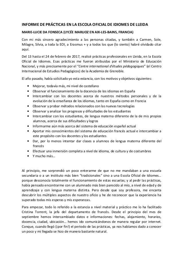 INFORME DE PRÁCTICAS EN LA ESCOLA OFICIAL DE IDIOMES DE LLEIDA MARIE-LUCIE DA FONSECA (LYCÉE MARLIOZ EN AIX-LES-BAINS, FRA...