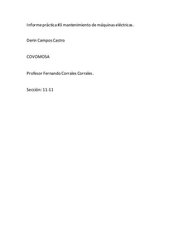 Informepráctica#3 mantenimiento de máquinas eléctricas. Derin Campos Castro COVOMOSA Profesor Fernando Corrales Corrales. ...