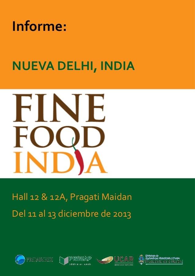 Informe: NUEVA DELHI, INDIA  Hall 12 & 12A, Pragati Maidan Del 11 al 13 diciembre de 2013