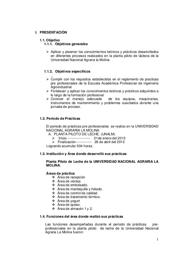 I. PRESENTACIÓN 1.1. Objetivo 1.1.1. Objetivos generales  Aplicar y plasmar los conocimientos teóricos y prácticos desarr...