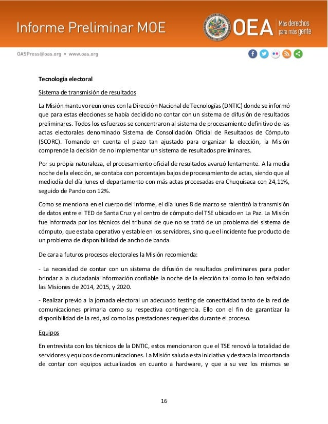 16 Tecnología electoral Sistema de transmisión de resultados La Misión mantuvo reuniones con la Dirección Nacional de Tecn...