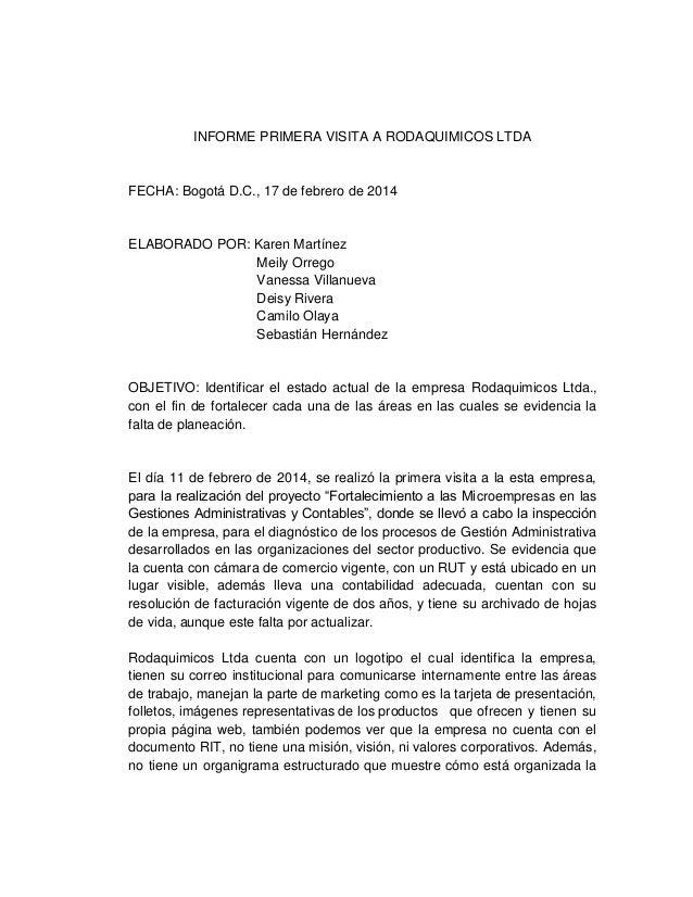 INFORME PRIMERA VISITA A RODAQUIMICOS LTDA  FECHA: Bogotá D.C., 17 de febrero de 2014  ELABORADO POR: Karen Martínez Meily...