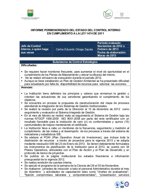 INFORME PORMENORIZADO DEL ESTADO DEL CONTROL INTERNO                  EN CUMPLIMIENTO A LA LEY 1474 DE 2011               ...