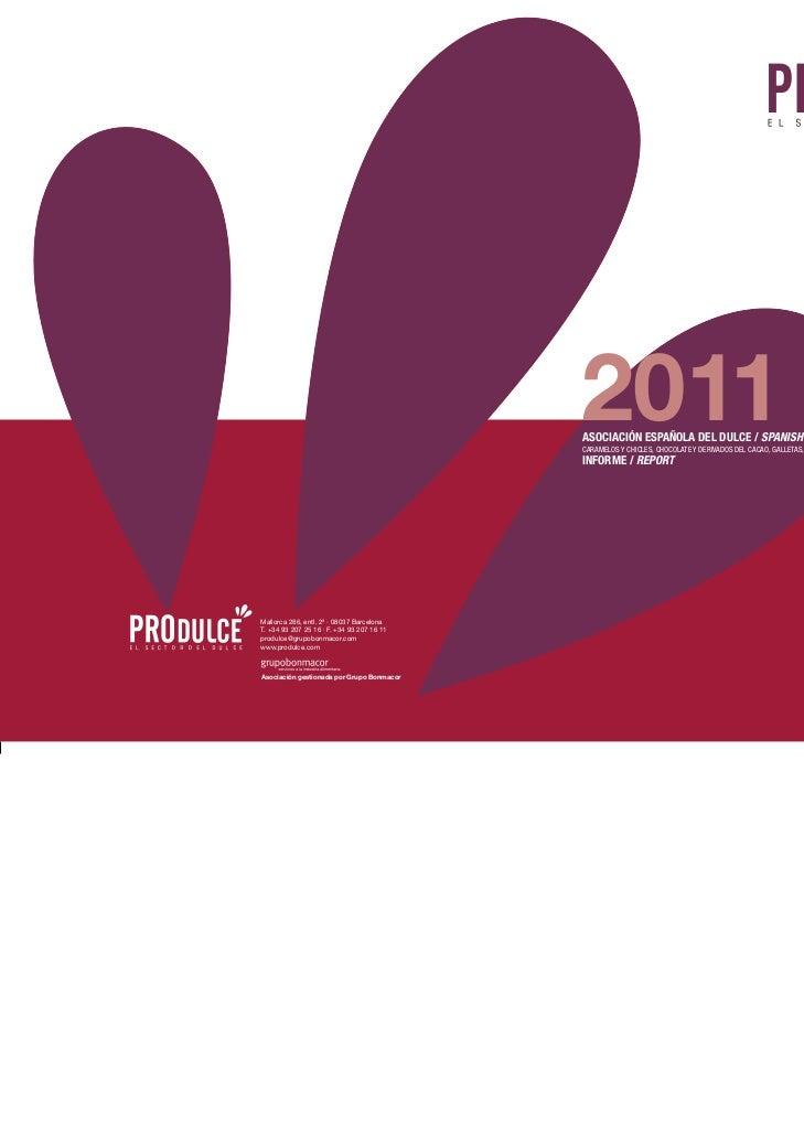 2011                                            ASOCIACIÓN ESPAÑOLA DEL DULCE / SPANISH CONFECTIONERY ASSOCIATION         ...