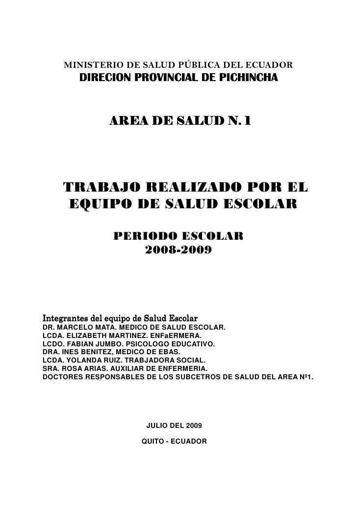 MINISTERIO DE SALUD PÚBLICA DEL ECUADOR          DIRECION PROVINCIAL DE PICHINCHA                   AREA DE SALUD N. 1    ...