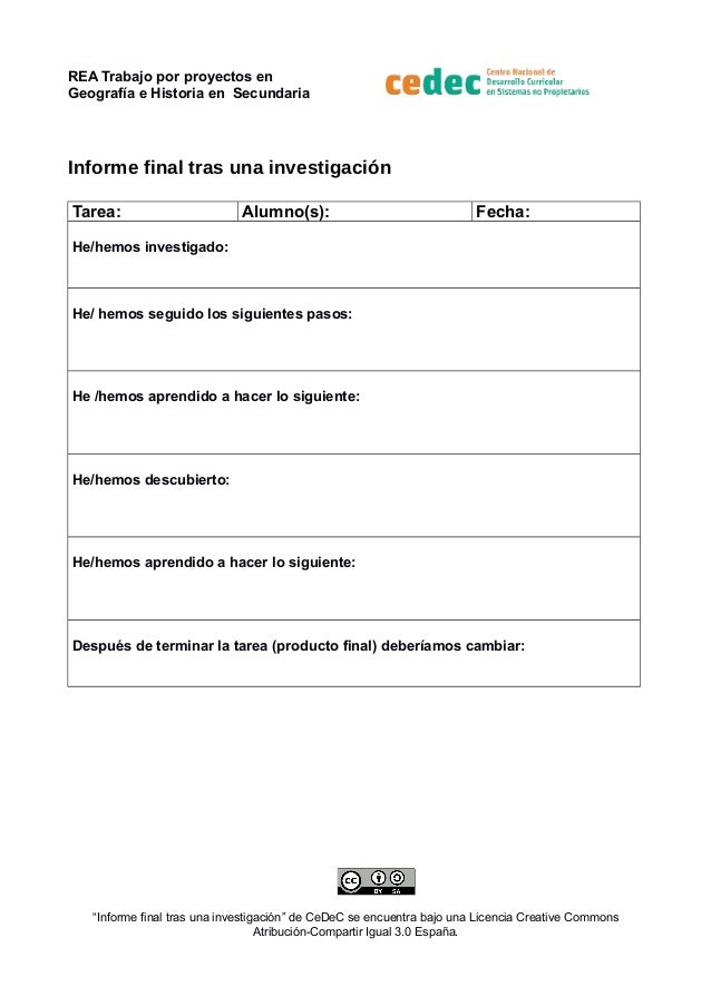 REA Trabajo por proyectos en  Geografía e Historia en Secundaria  Informe final tras una investigación  Tarea: Alumno(s): ...
