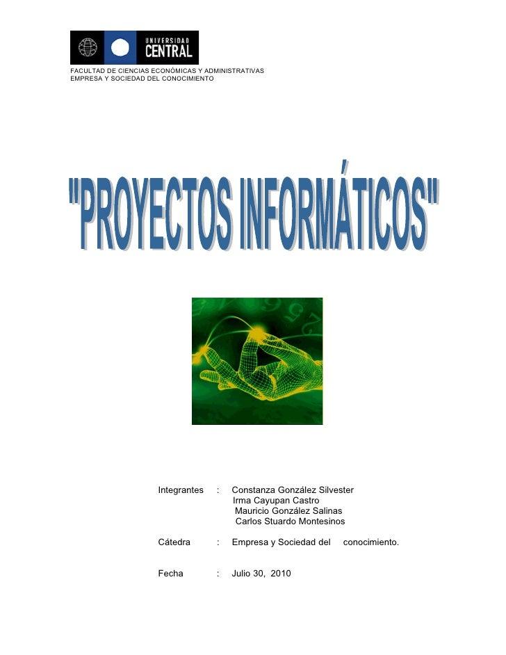 FACULTAD DE CIENCIAS ECONÓMICAS Y ADMINISTRATIVAS EMPRESA Y SOCIEDAD DEL CONOCIMIENTO                           Integrante...