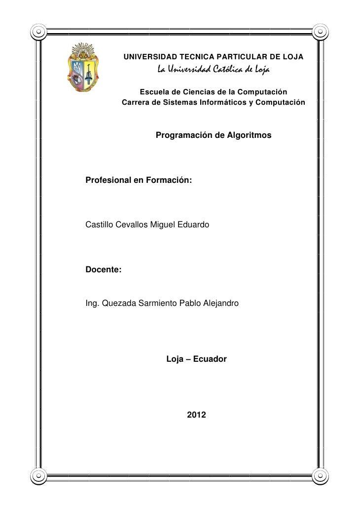 UNIVERSIDAD TECNICA PARTICULAR DE LOJA                    La Universidad Católica de Loja               Escuela de Ciencia...