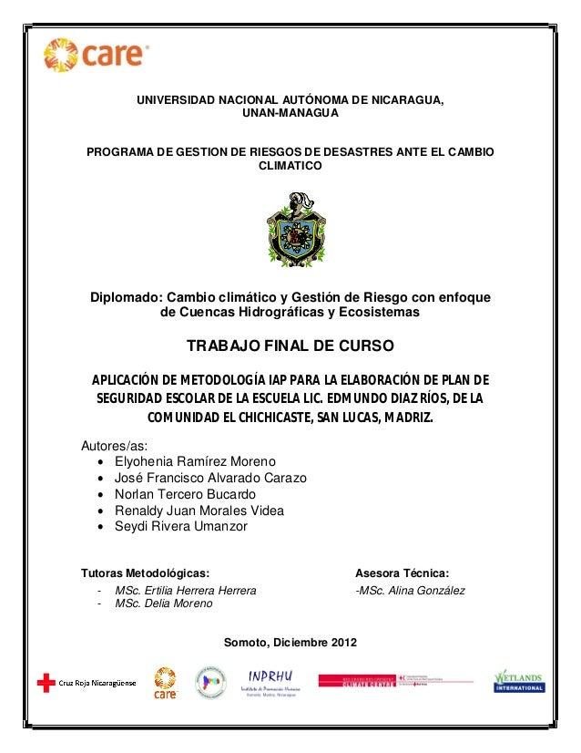UNIVERSIDAD NACIONAL AUTÓNOMA DE NICARAGUA,  UNAN-MANAGUA  PROGRAMA DE GESTION DE RIESGOS DE DESASTRES ANTE EL CAMBIO  CLI...