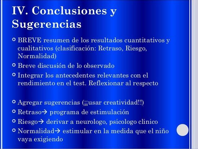 IV. Conclusiones y Sugerencias  BREVE resumen de los resultados cuantitativos y cualitativos (clasificación: Retraso, Rie...