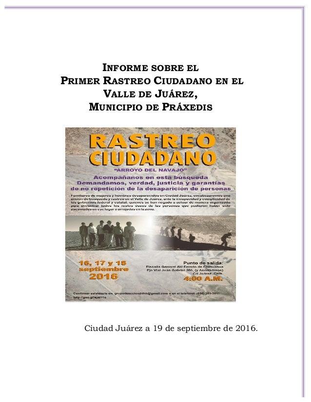 INFORME SOBRE EL PRIMER RASTREO CIUDADANO EN EL VALLE DE JUÁREZ, MUNICIPIO ...