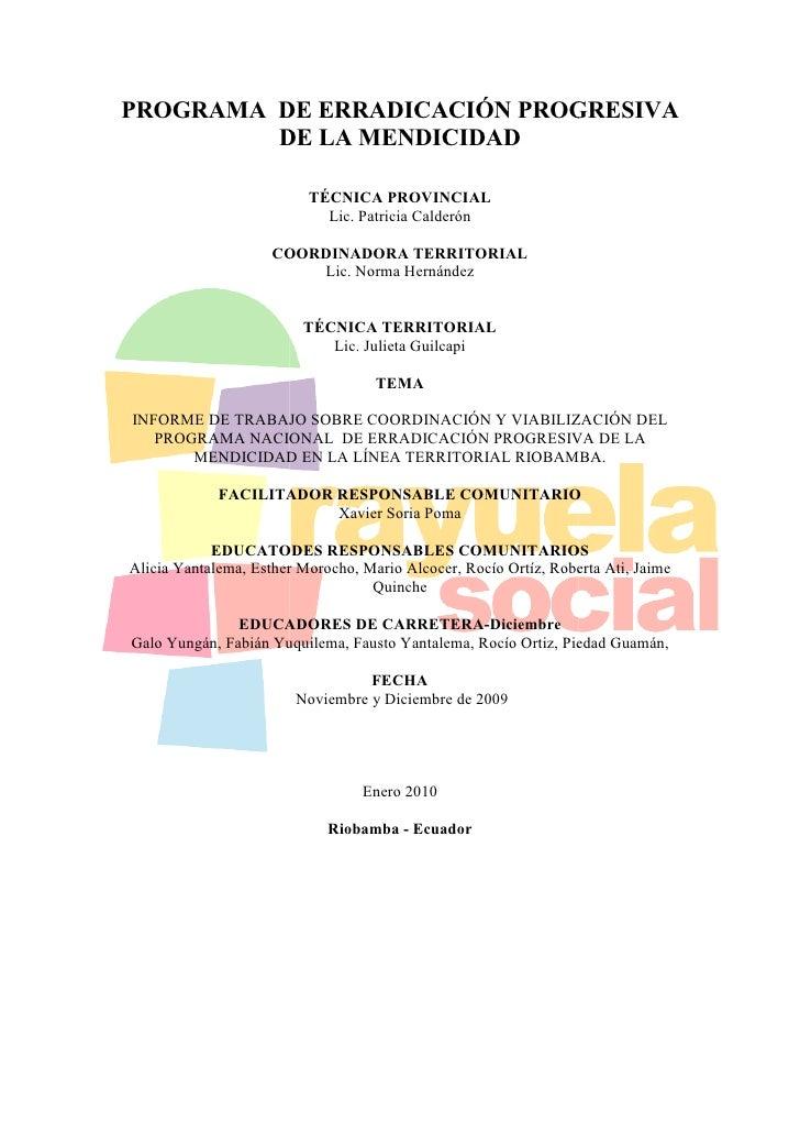 PROGRAMA DE ERRADICACIÓN PROGRESIVA          DE LA MENDICIDAD                            TÉCNICA PROVINCIAL               ...