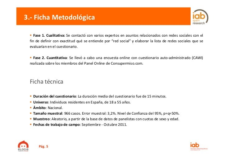3.‐ FichaMetodológica    Fase 1. Cualitativa: Se contactó con varios expertos en asuntos relacionados con redes sociales ...