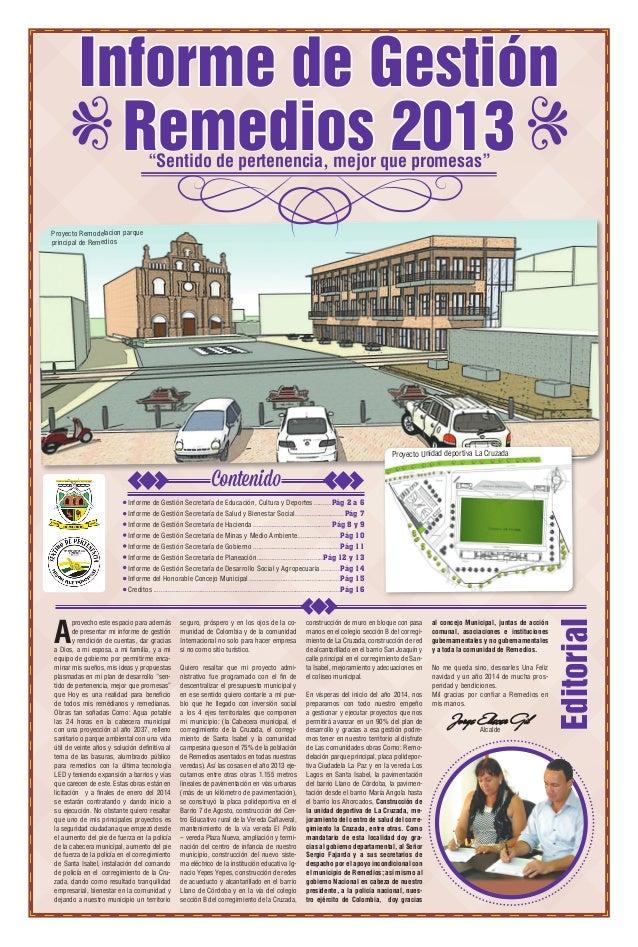 """Informe de Gestión Remedios 2013 """"Sentido de pertenencia, mejor que promesas""""  Proyecto Remodelacion parque principal de R..."""