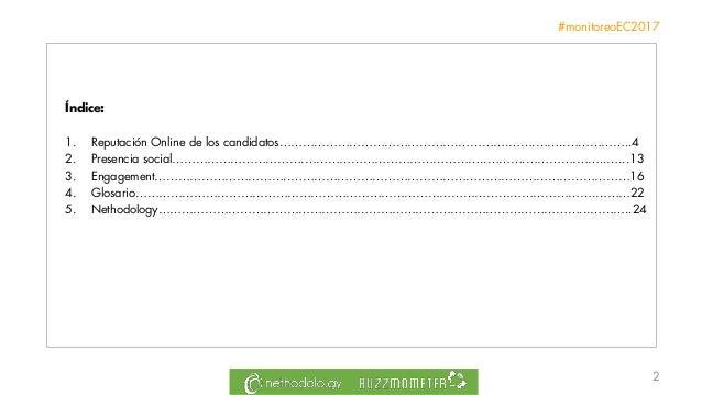 Informe Reputación Online Elecciones Presidenciales Ecuador 2017 Slide 2