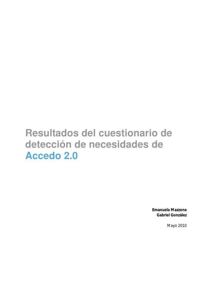 Resultados del cuestionario dedetección de necesidades deAccedo 2.0                         Emanuela Mazzone              ...
