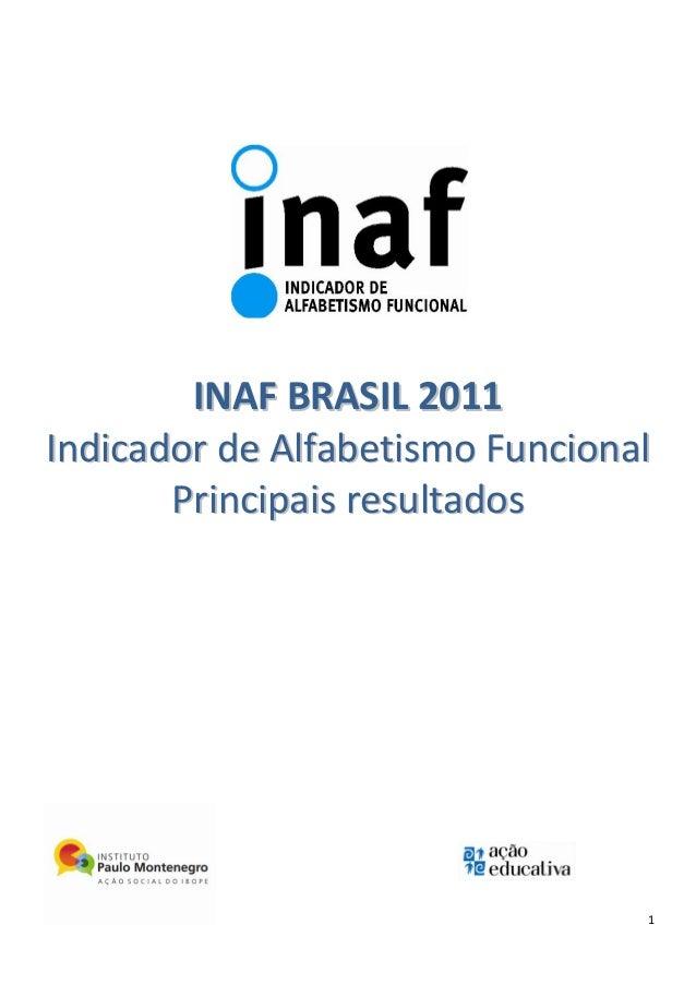 1 IINNAAFF BBRRAASSIILL 22001111 IInnddiiccaaddoorr ddee AAllffaabbeettiissmmoo FFuunncciioonnaall PPrriinncciippaaiiss rr...