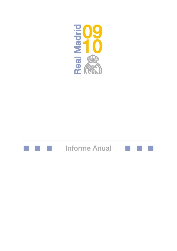 09   Real Madrid            10     Informe Anual