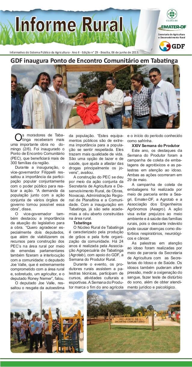 Informativo do Sistema Público da Agricultura - Ano II - Edição n° 29 - Brasília, 06 de junho de 2013.Secretaria de Agricu...