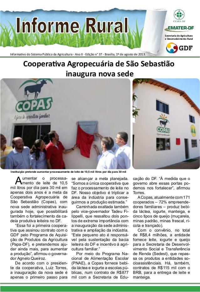 Informativo do Sistema Público da Agricultura - Ano II - Edição n° 37 - Brasília, 1º de agosto de 2013. Secretaria de Agri...