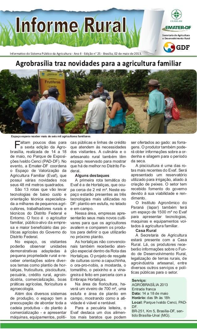Informativo do Sistema Público da Agricultura - Ano II - Edição n° 25 - Brasília, 02 de maio de 2013.Secretaria de Agricul...