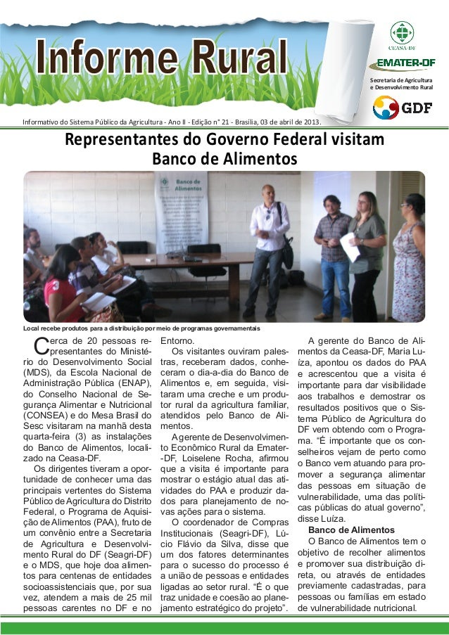 Informativo do Sistema Público da Agricultura - Ano II - Edição n° 21 - Brasília, 03 de abril de 2013.Secretaria de Agricu...