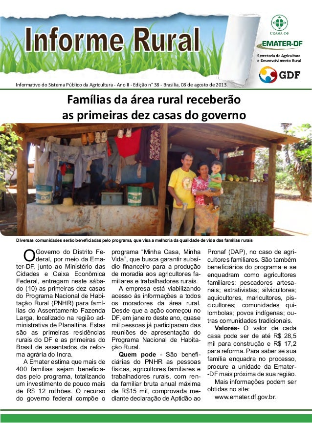 Informativo do Sistema Público da Agricultura - Ano II - Edição n° 38 - Brasília, 08 de agosto de 2013. Secretaria de Agri...