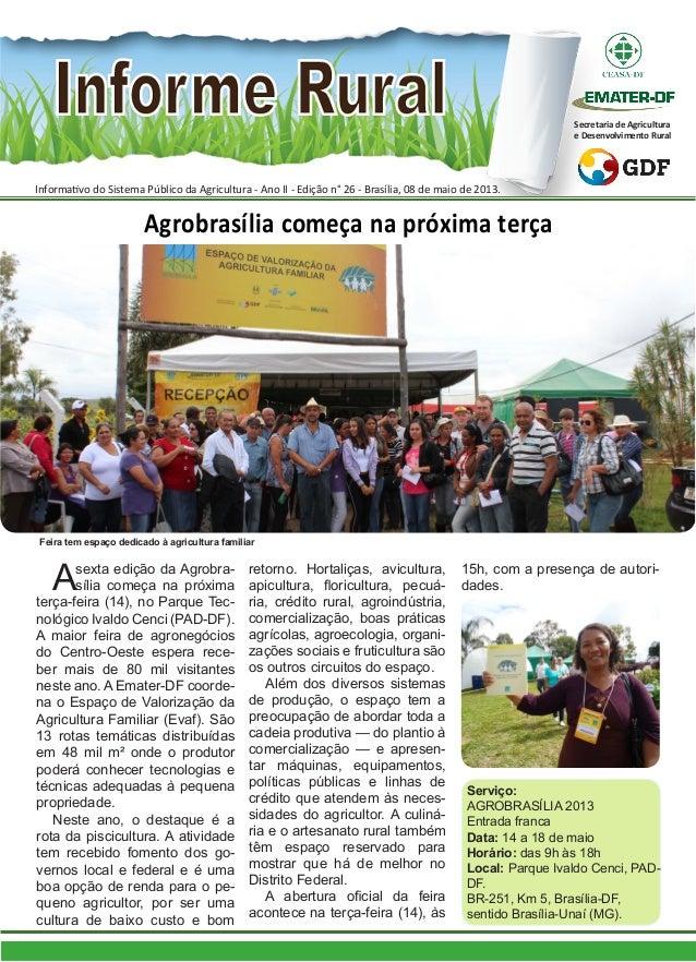 Informativo do Sistema Público da Agricultura - Ano II - Edição n° 26 - Brasília, 08 de maio de 2013.Secretaria de Agricul...