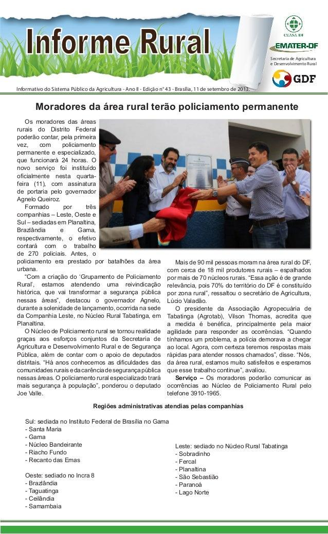 Informativo do Sistema Público da Agricultura - Ano II - Edição n° 43 - Brasília, 11 de setembro de 2013. Secretaria de Ag...