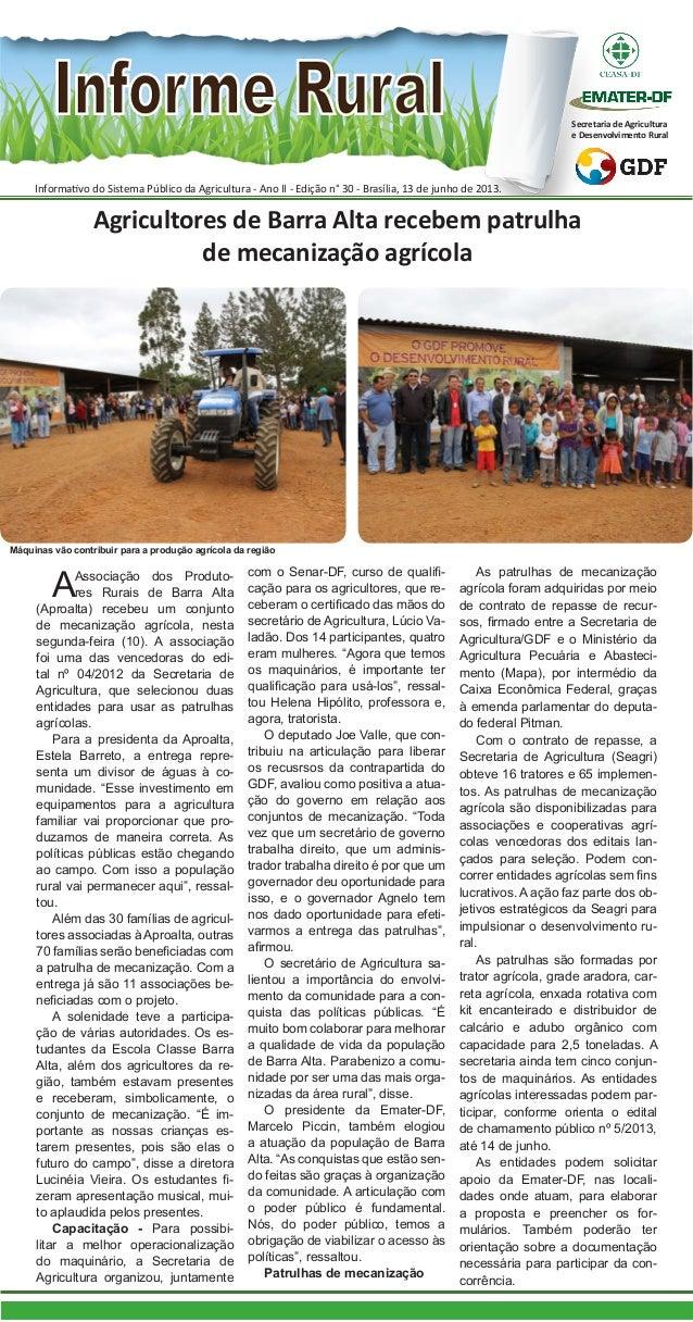 Informativo do Sistema Público da Agricultura - Ano II - Edição n° 30 - Brasília, 13 de junho de 2013.Secretaria de Agricu...