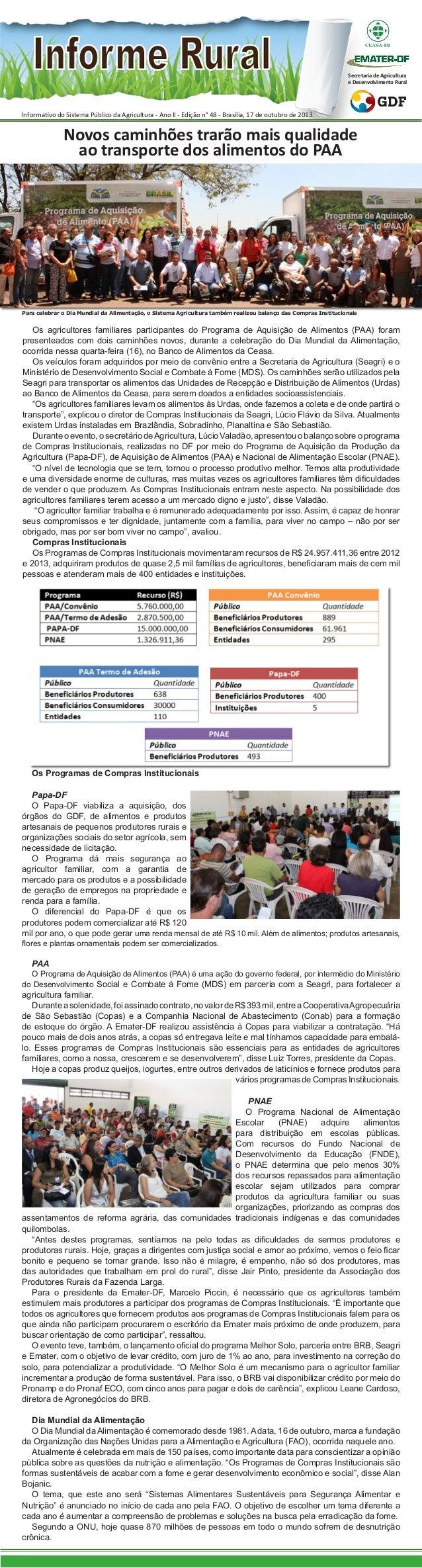 Secretaria de Agricultura e Desenvolvimento Rural  Informativo do Sistema Público da Agricultura - Ano II - Edição n° 48 -...