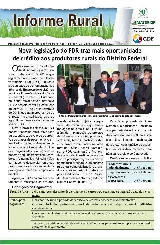 Informativo do Sistema Público da Agricultura - Ano II - Edição n° 23 - Brasília, 18 de abril de 2013.Secretaria de Agricu...