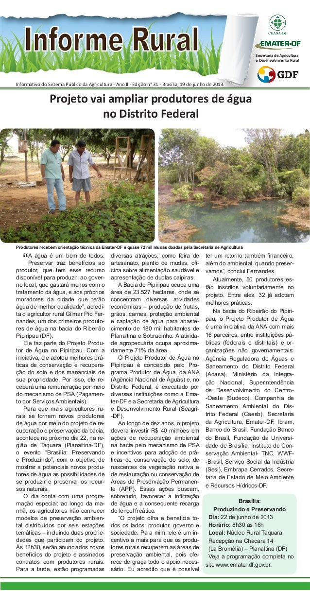 Informativo do Sistema Público da Agricultura - Ano II - Edição n° 31 - Brasília, 19 de junho de 2013. Secretaria de Agric...