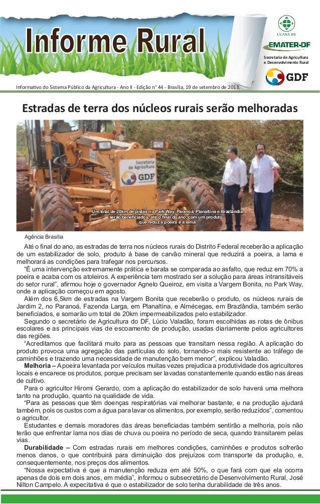 Informativo do Sistema Público da Agricultura - Ano II - Edição n° 44 - Brasília, 19 de setembro de 2013. Secretaria de Ag...