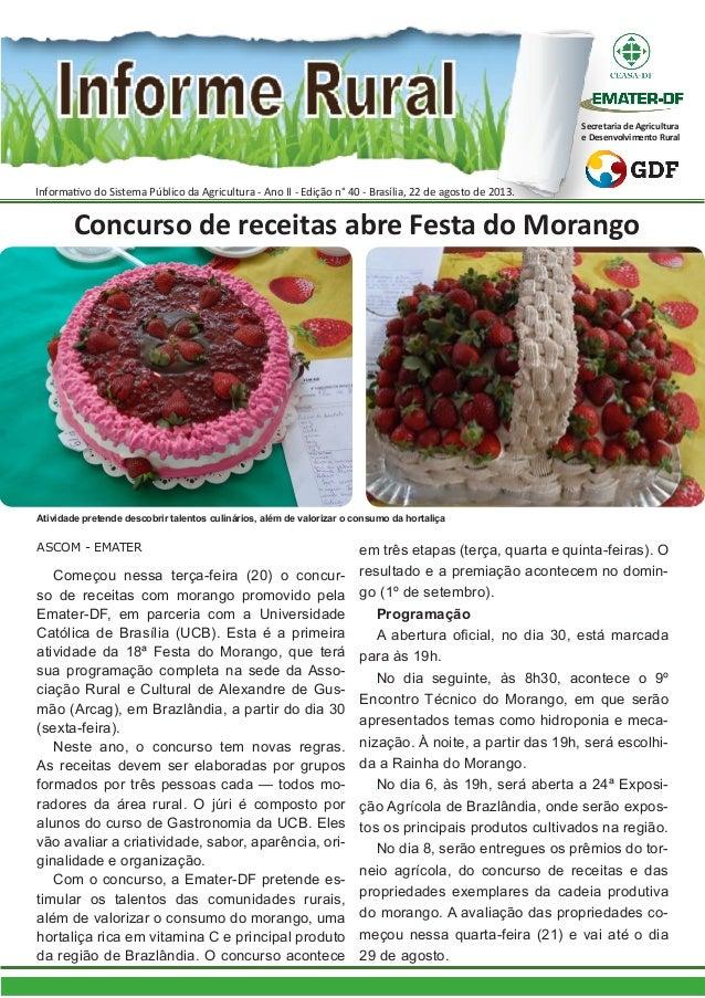Informativo do Sistema Público da Agricultura - Ano II - Edição n° 40 - Brasília, 22 de agosto de 2013. Secretaria de Agri...