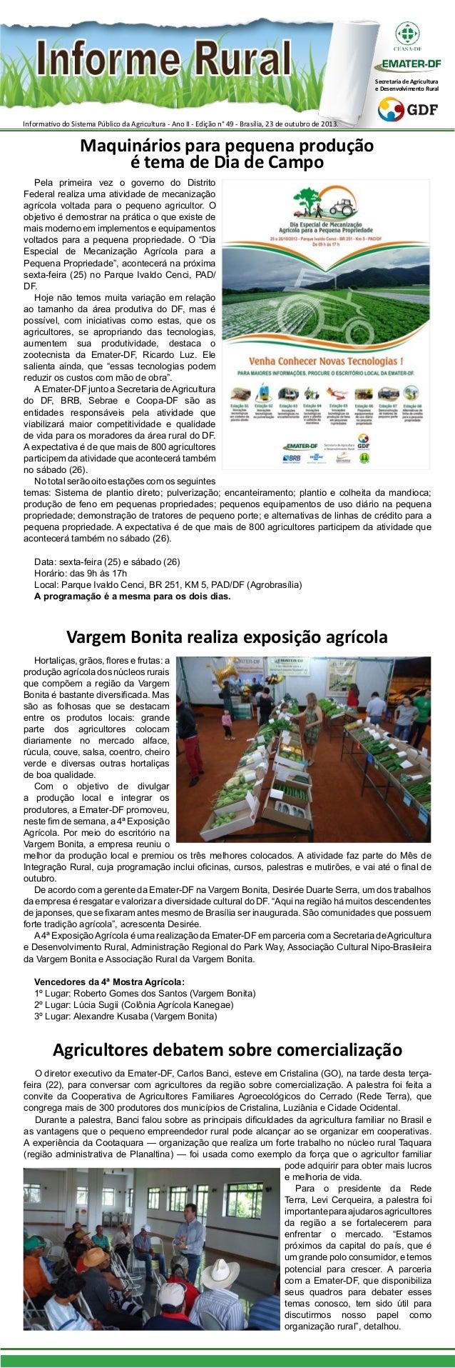 Secretaria de Agricultura e Desenvolvimento Rural  Informativo do Sistema Público da Agricultura - Ano II - Edição n° 49 -...