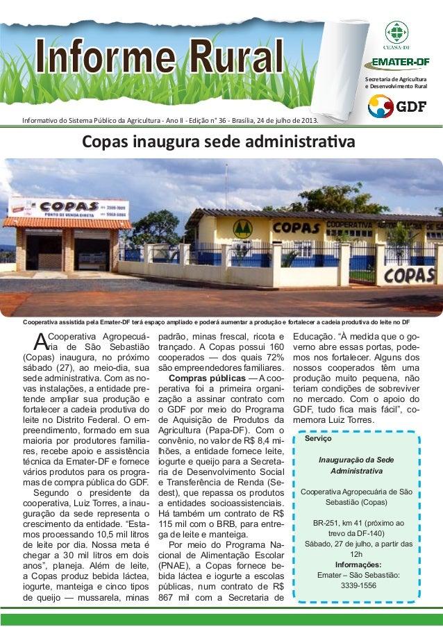 Informativo do Sistema Público da Agricultura - Ano II - Edição n° 36 - Brasília, 24 de julho de 2013. Secretaria de Agric...