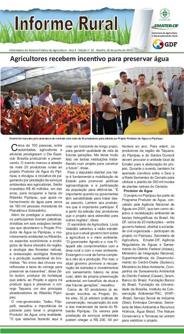Informativo do Sistema Público da Agricultura - Ano II - Edição n° 32 - Brasília, 26 de junho de 2013. Secretaria de Agric...