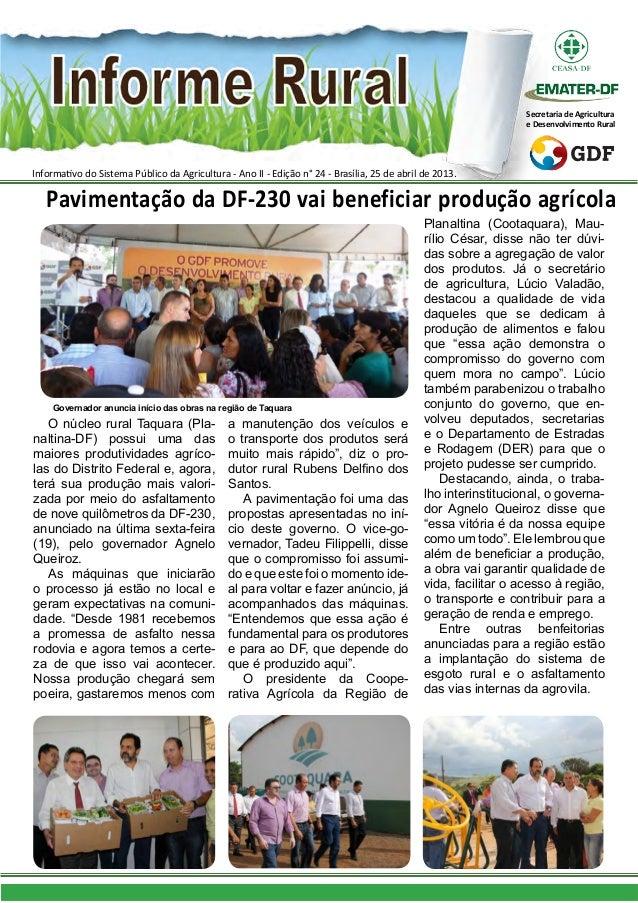 Informativo do Sistema Público da Agricultura - Ano II - Edição n° 24 - Brasília, 25 de abril de 2013.Secretaria de Agricu...