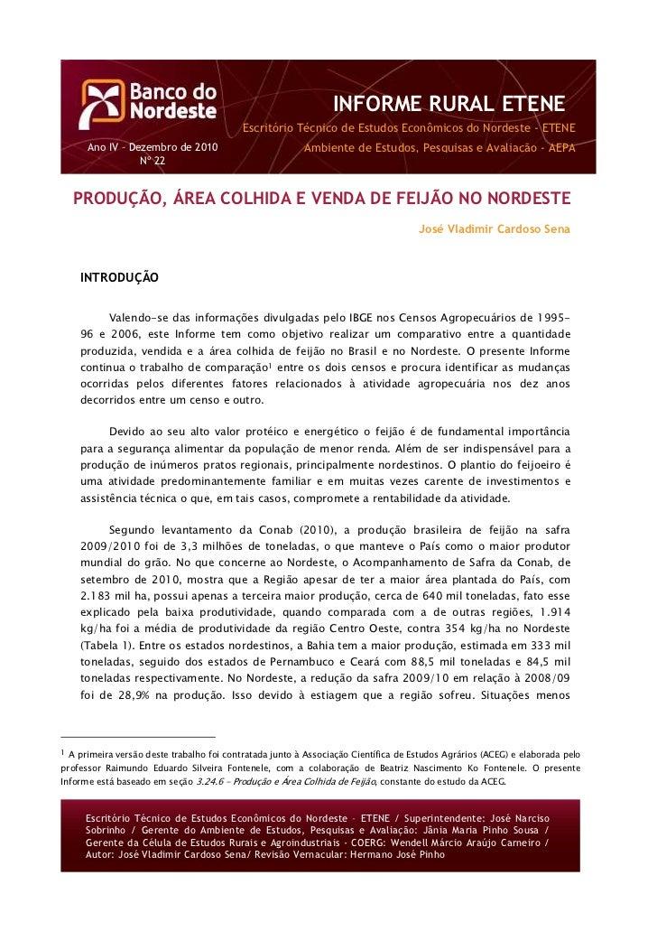 INFORME RURAL ETENE                                             Escritório Técnico de Estudos Econômicos do Nordeste - ETE...