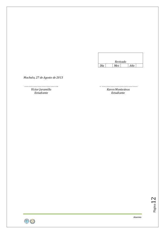 Día  Revisado Mes  Año  Machala, 27 de Agosto de 2013  12  .. …………………………………………. Karen Montesinos Estudiante  Página  ……………...