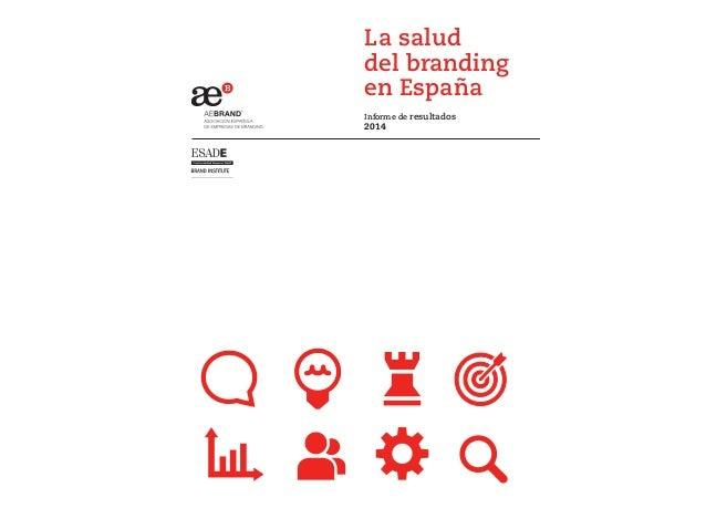 La salud del branding en España Informe de resultados 2014