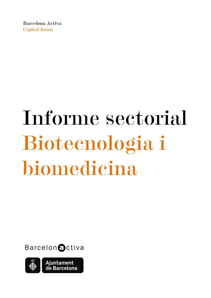Barcelona Activa Capital humà     Informe sectorial Biotecnologia i biomedicina