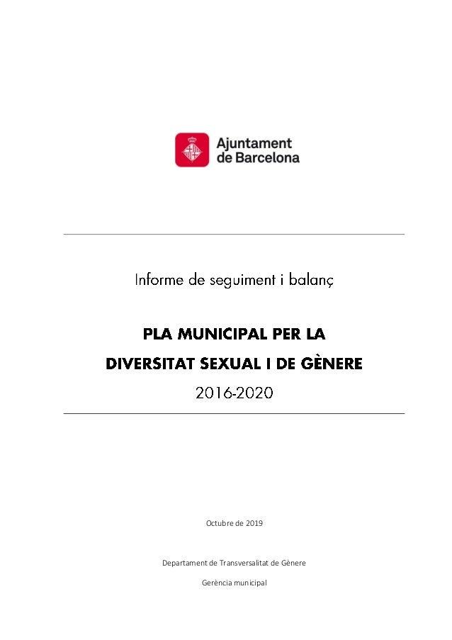Octubre de 2019 Departament de Transversalitat de Gènere Gerència municipal