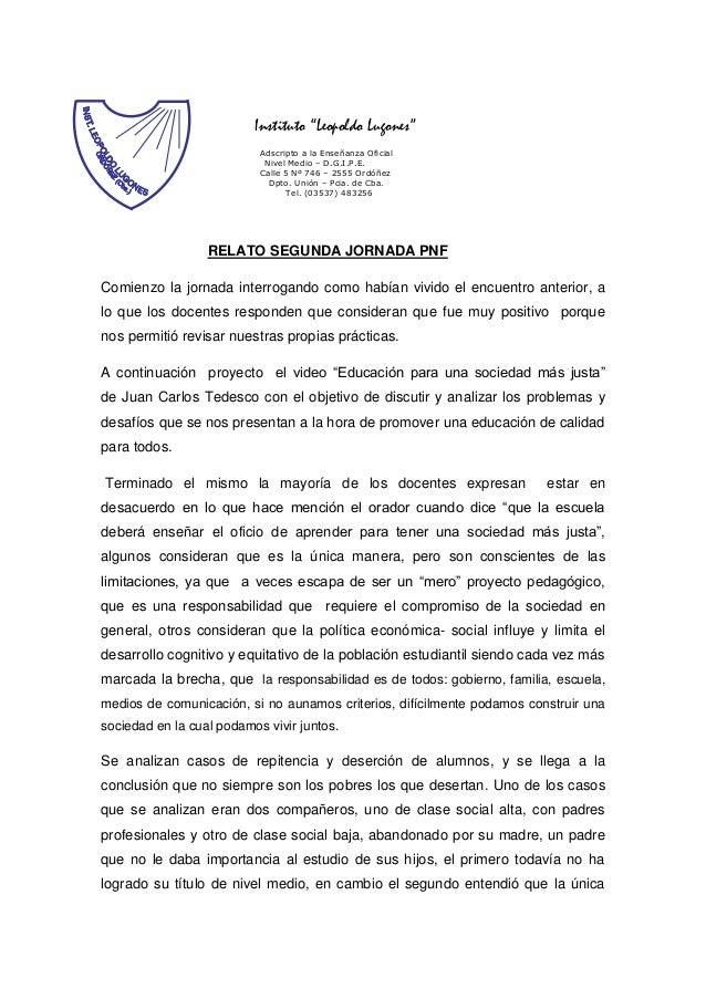 "Instituto ""Leopoldo Lugones"" Adscripto a la Enseñanza Oficial Nivel Medio – D.G.I.P.E. Calle 5 Nº 746 – 2555 Ordóñez Dpto...."