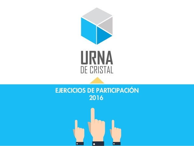 EJERCICIOS DE PARTICIPACIÓN 2016